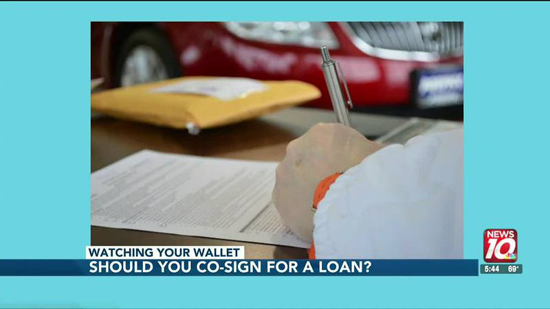 Watching your wallet: Should you co-sign for a loan?