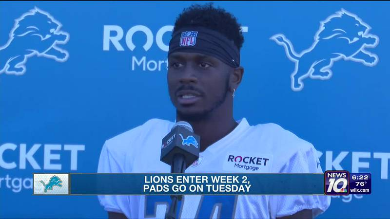 Lions enter week 2, pads go on Tuesday