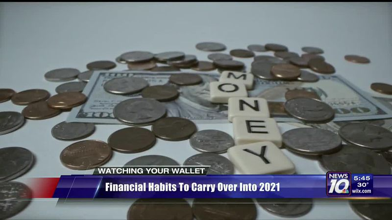 Watching Your Wallet: financial habits to carry over in 2021