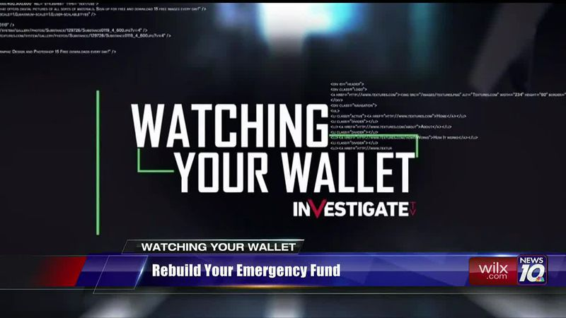 Watching Your Wallet: rebuild your emergency fund